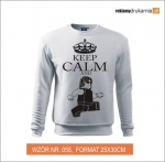KEEP CALM and Bluza z nadrukiem