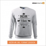 Bluza z nadrukiem MOM I Love YOU
